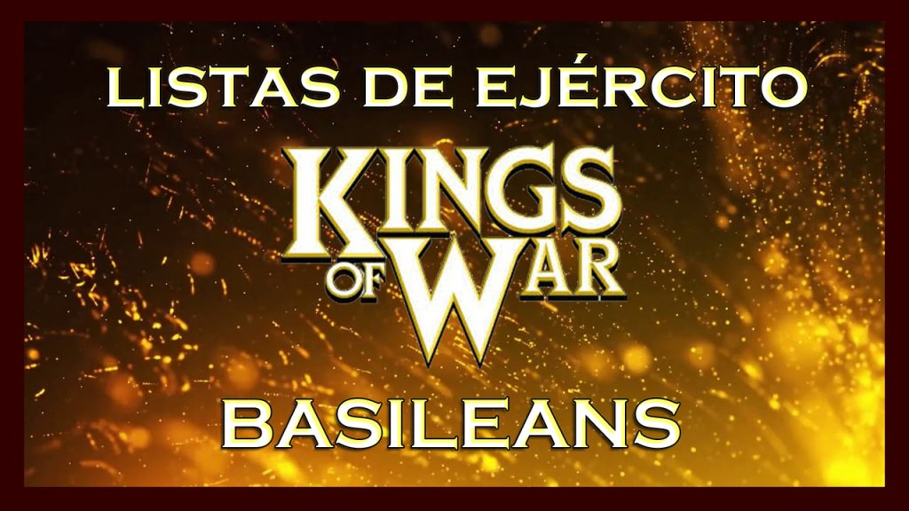 Listas de ejército Basilea King of War kow Army list Basileans