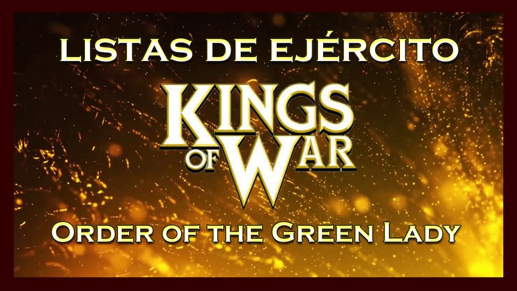 Listas de ejército Order of the Green Lady King of War kow Army list