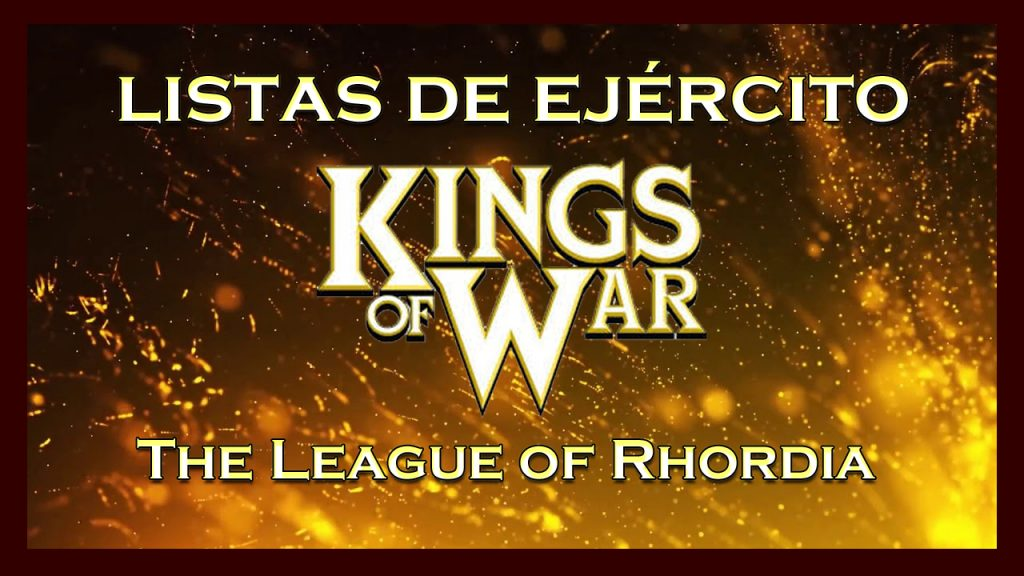 Listas de ejército The League of Rhordia King of War kow Army list