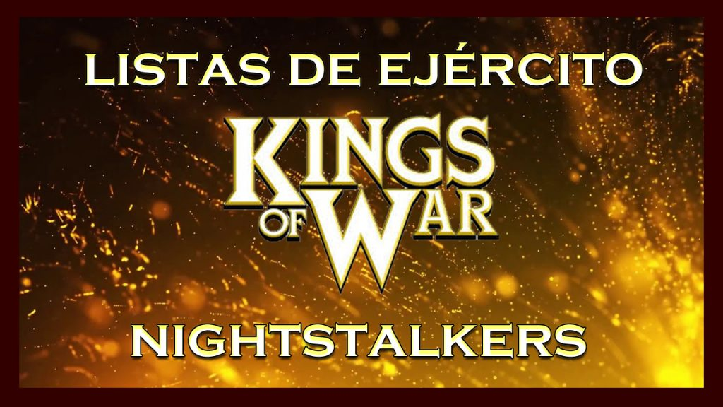 Listas de ejército nightstalkers King of War kow Army list