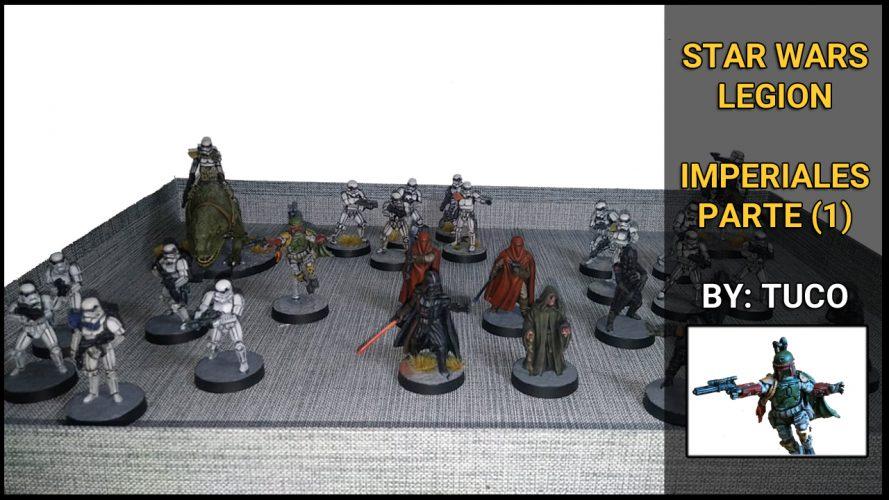 Star wars Legion Unidades Imperiales Imperio