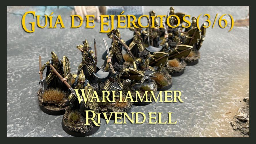 Tácticas de Guía de Rivendell Warhammer Parte 3Middle Earth