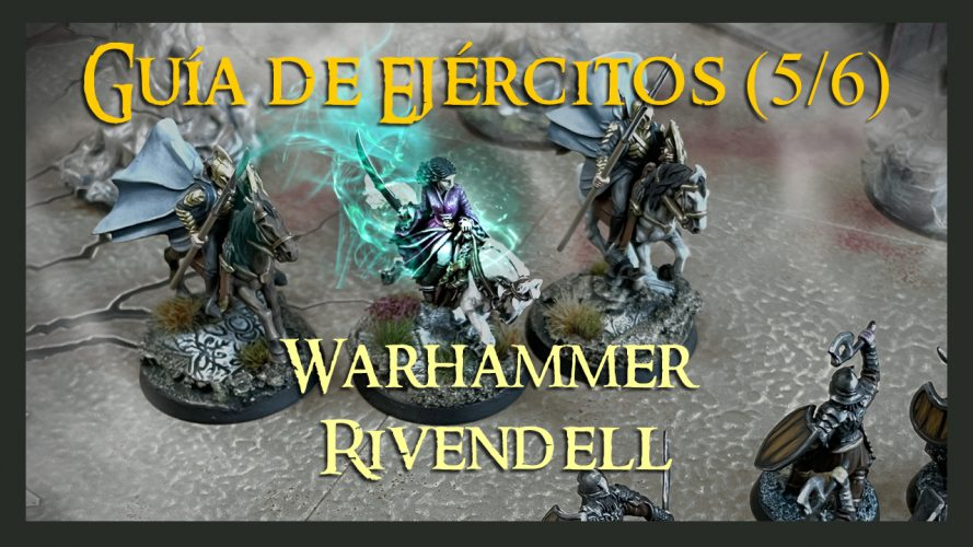 Cómo jugar misiones con Rivendell Warhammer